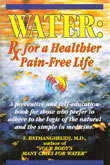 Water: Rx for a Healthier Pain-Free Life